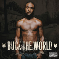 Buck The World — Young Buck