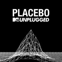 MTV Unplugged — Placebo