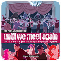 Until We Meet Again — Rich Paris and His Orchestra