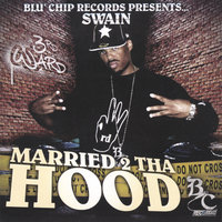 Married 2 Tha Hood Slowed & Chopped — Swain