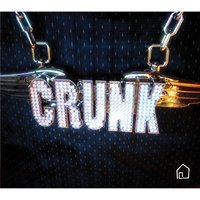 Crunk — Harlin James| Clav