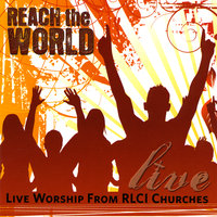 Reach the World — RLCI Churches