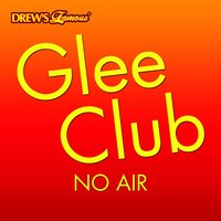 Glee Club: No Air — The Hit Crew