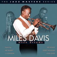 Moon Dreams - The Jazz Master Series — Miles Davis