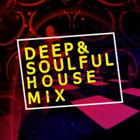 Deep & Soulful House Mix — сборник