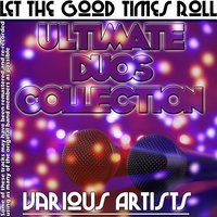 Let The Good Times Roll - Ultimate Duos Collection — сборник