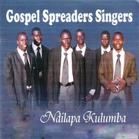 Ndilapa Kulumba — Gospel Spreaders Singers