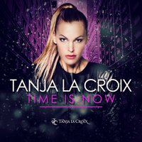 Time Is Now EP — Tanja La Croix