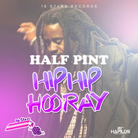 Hip Hip Hooray - Single — Half Pint