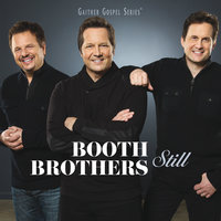 Still — The Booth Brothers
