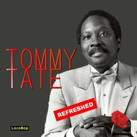 Refreshed — Tommy Tate
