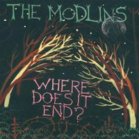 Where Does It End? — The Modlins