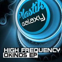 Okinos EP — High Frequency