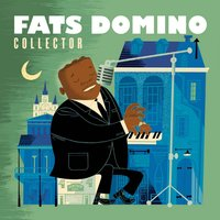 Collector — Fats Domino