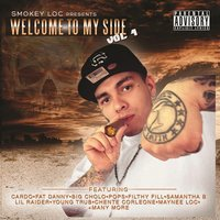 Welcome to My Side Vol. 1 — Smokey Loc