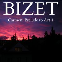 Bizet - Carmen: Prelude to Act 1 — Arturo Basile & The Orchestra of the Teatro Communale of Bologna