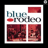 Diamond Mine — Blue Rodeo