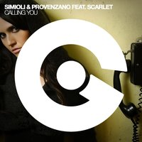 Calling You — Provenzano, Scarlet, SIMIOLI