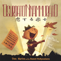 'O Surdato 'nnammurato — Tom Marion And His Sweet Hollywaiians