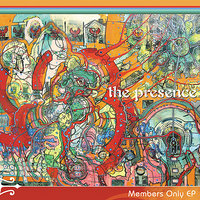 Members Only EP — The Presence