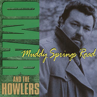 Muddy Springs Road — Omar And The Howlers