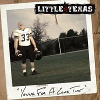 Young for a Long Time — Little Texas