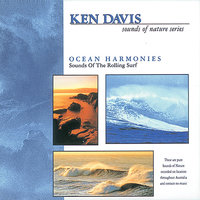 Ocean Harmonies-Sounds of Nature Series — Ken Davis