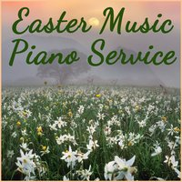 Easter Music Piano Church Service — Easter, Easter Songs, Celebrate Easter