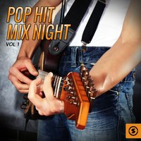 Pop Hit Mix Night, Vol. 1 — сборник