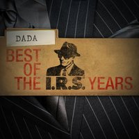 Best Of The IRS Years — Dada