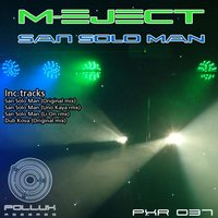 San Solo Man EP — M-Eject