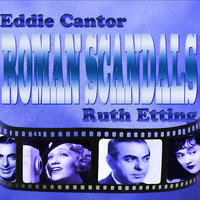 An Original Soundtrack Recording - Roman Scandals (1933) — Eddie Cantor