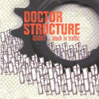 Godot… Stuck In Traffic — Doctor Structure