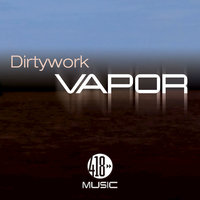Vapor — Dirtywork