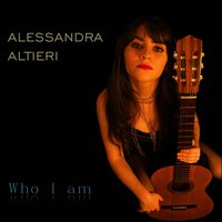 Who I Am — Alessandra Altieri