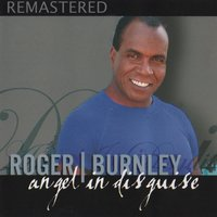 Angel in Disguise — Roger Burnley