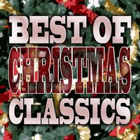 Best of Christmas Classics — сборник
