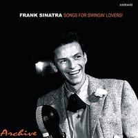 Songs for Swingin' Lovers — Frank Sinatra