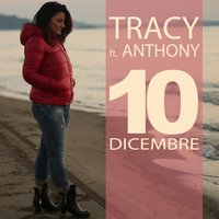 10 dicembre — Anthony, Tracy