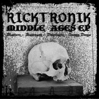 Middle Ages EP — Ricktronik