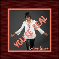 You're Real — Lorna Green
