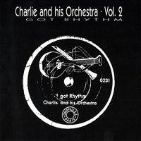 I Got Rhythm, German Propaganda Swing — Charlie And His Orchestra