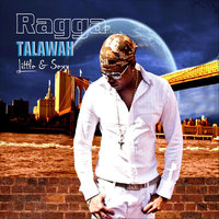 Talawah: Little & Sexy — Ragga