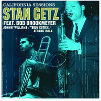 California Sessions — Ирвинг Берлин, Stan Getz, Bob Brookmeyer