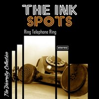 Ring Telephone Ring — The Ink Spots