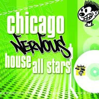 Chicago Nervous House All Stars — сборник