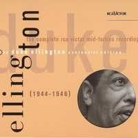 The Complete RCA Victor Mid-Forties Recordings — Duke Ellington