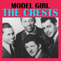 Model Girl — The Crests