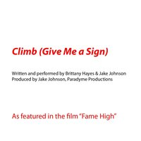 Climb (Give Me a Sign) — Brittany Hayes & Jake Johnson