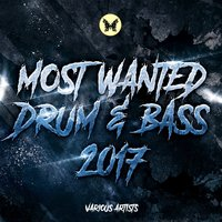 Most Wanted Drum & Bass 2017 — сборник